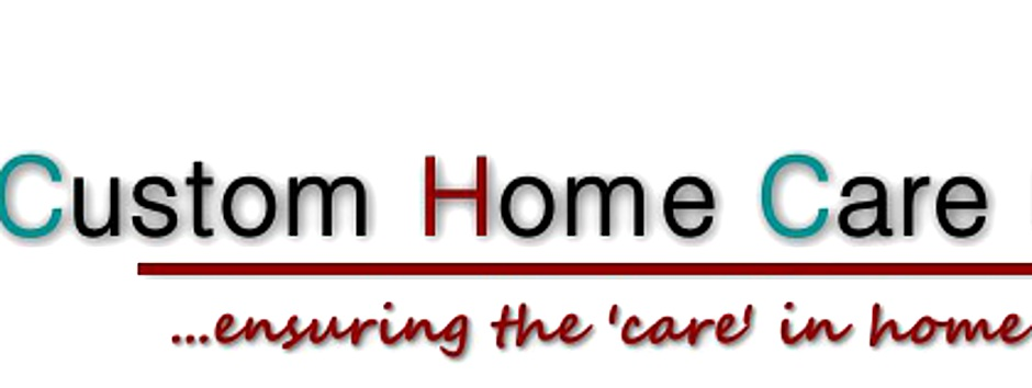 Large banner stating Custom Home Care Ltd. ensuring the care in home care. The company logo is to the left and is made up of the initials CHC in the form of a house with a roof and the letters CC linked in the centre like a chain.